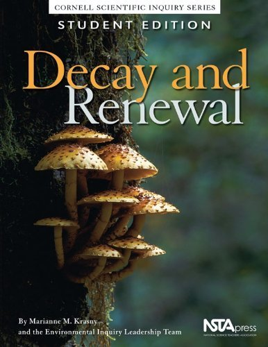 Decay and Renewal (Cornell Scientific Inquiry Series) by Marianne E. Krasny, William S. Carlsen, Christine M. Cunning (2003) Paperback