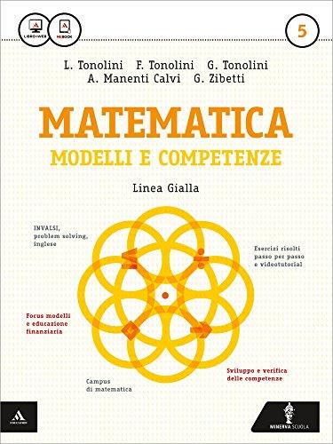 Matematica modelli e competenze. Ediz. gialla. Per gli Ist. professionali. Con e-book. Con espansione online: 5