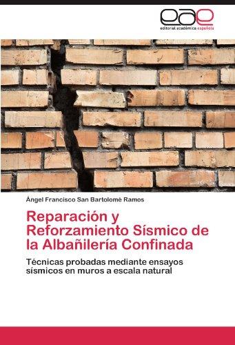 Reparación y Reforzamiento Sísmico de la Albañilería Confinada por San Bartolomé Ramos Ángel Francisco
