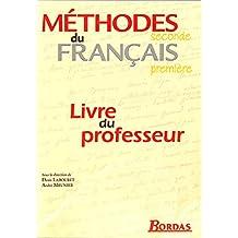 Les Méthodes du français, 2nde, 1ère (Manuel du professeur)