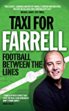 Taxi for Farrell: Football Between the Lines