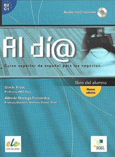 Al di@: Curso superior de español para los negocios (Al Dia)