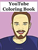 YouTube Coloring Book: A YouTube Color Therapy Book Including YouTube Vloggers, Gamers and Comedians