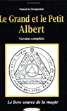 Le Grand et le Petit Albert par le Charpentier