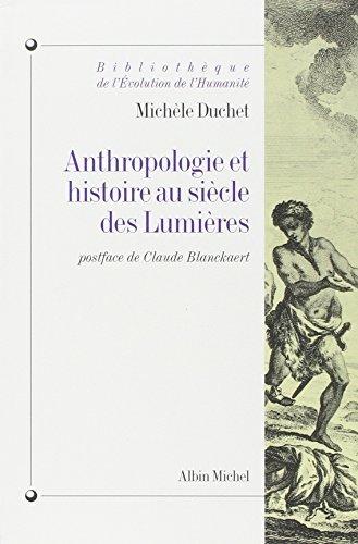 anthropologie-et-histoire-au-siecle-des-lumieres-collections-histoire-by-michele-duchet-1995-10-01
