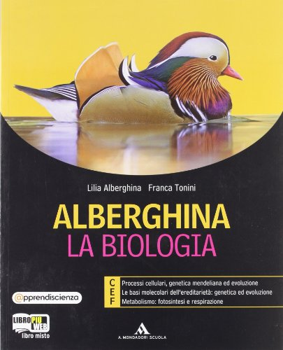 Alberghina. La biologia. Vol. C-D-F. Per i Licei e gli Ist. magistrali. Con espansione online: 2