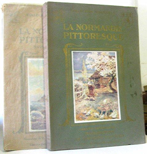 La normandie pittoresque -basse normandie + haute normandie 2 volumes (illustrations de Conrad et Chalat)