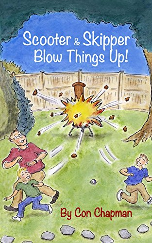 Scooter & Skipper Blow Things Up! (English Edition)