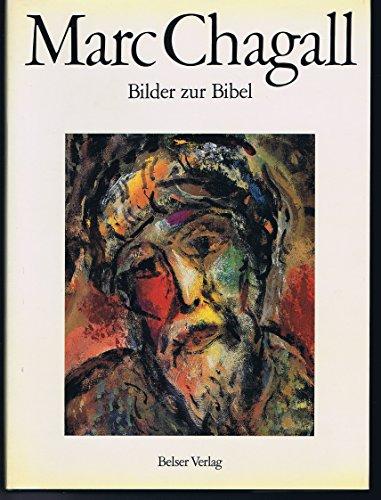 Marc Chagall, Bilder zur Bibel