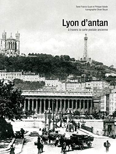 Lyon d'antan