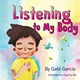 Listening to My Body