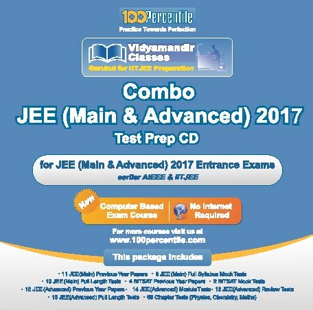 JEE (Main & Advanced) 2017 Test Prep CD By 100Percentile