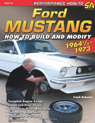 ford-mustang-1964-1-2-1973-how-to-build-and-modify