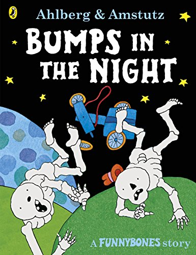 Funnybones. Bumps In The Night