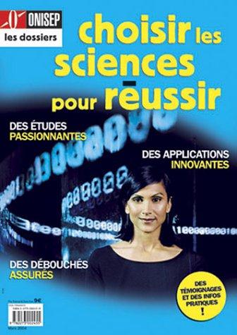 Choisir les sciences pour réussir