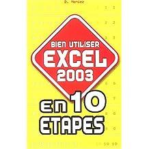Bien utiliser Excel 2003 en 10 étapes