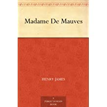 Madame De Mauves (English Edition)