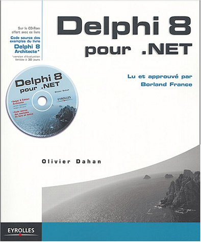Delphi 8 pour .NET (1Cédérom)