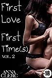 Telecharger Livres First Love First Time s Prete a toutes les folies Vol 2 Roman Erotique Amour avec un Inconnu Premiere Fois Alpha Male Suspense (PDF,EPUB,MOBI) gratuits en Francaise