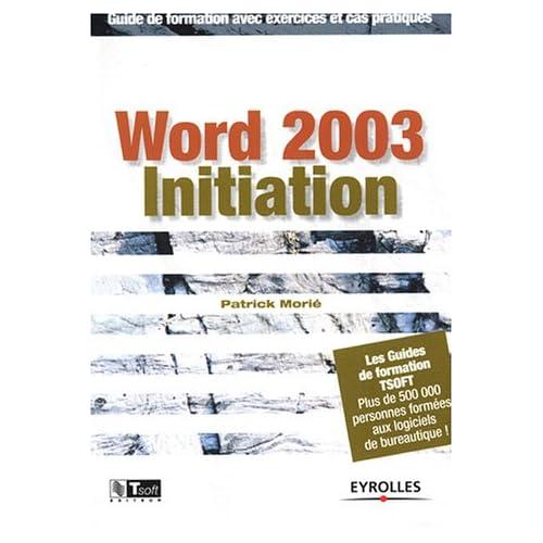 Word 2003 initiation