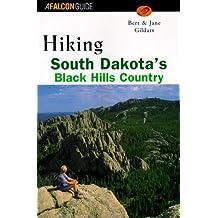 Hiking South Dakota's Black Hills Country (Falcon Guides Hiking)