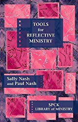 Tools for Reflective Ministry: SPCK Library of Ministry