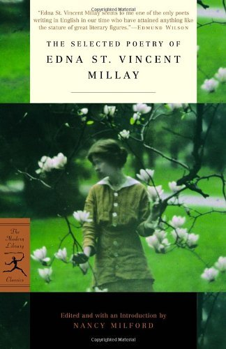 The Selected Poetry of Edna St. Vincent Millay (Modern Library Classics) by Edna St. Vincent Millay (2002-09-10)