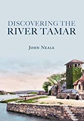 Discovering the River Tamar (Through Time)