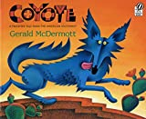 Coyote: A Trickster Tale from the American South West