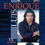 Songtexte von Luis Enrique - 15 grandes