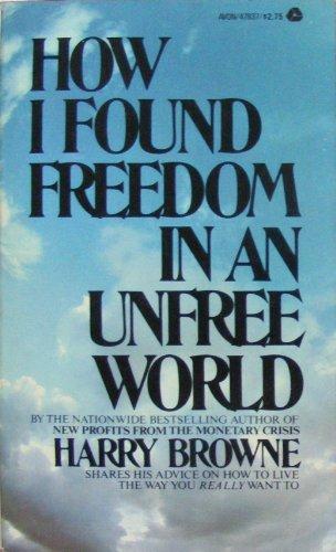 How I Found Freedom in a Unfree World por Harry Browne