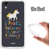 BeCool - Funda Gel Flexible Wiko Rainbow Lite Just Believe in Your Dreams Carcasa Case Silicona TPU Suave