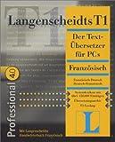 Langenscheidt T1, CD-ROMs : Französisch, Professional 4.0, 2 CD-ROMs Französisch-Deutsch, Deutsch-Französisch. Mit Handwörterbuch. Für Windows 95/98, NT 4.0. Systemlexikon mit über 450.000 Einträgen. Übersetzungsarchiv. T1-Lookup