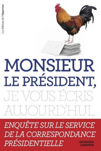 Monsieur le président, je vous écris aujourd'hui... par Sandrine Campese