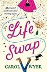 Life Swap: A funny feel good read abo...
