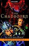 Die Rückkehr der Tempelritter 01: Klingen der Macht - Mark Chadbourn