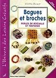 Bagues et broches : Perles de rocaille et fantaisie
