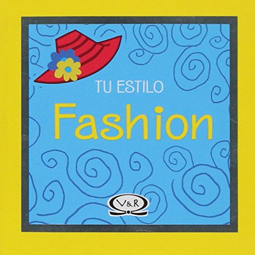 Fashion (Tu estilo/Your Style) por Brenda Berry