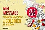 Mini message - histoire d'une fleur à colorier et à animer