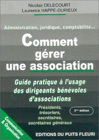 Comment gérer une association par Nicolas Delecourt