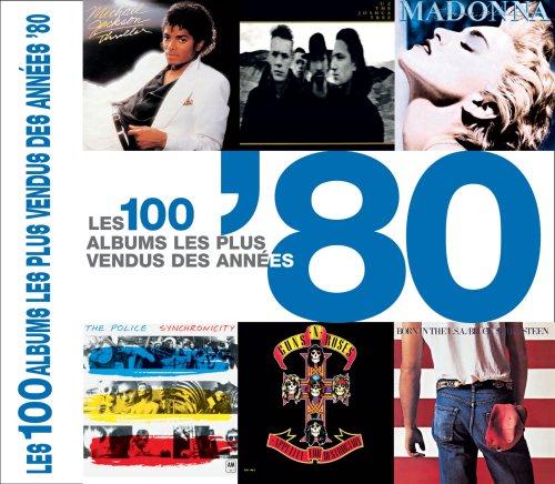 Les 100 albums les plus vendus des années '80 par Peter Dodd