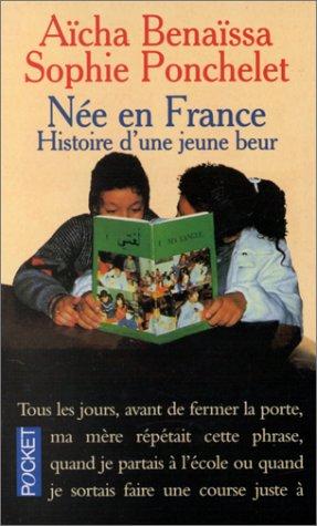 Née en France : Histoire d'une jeune Beur