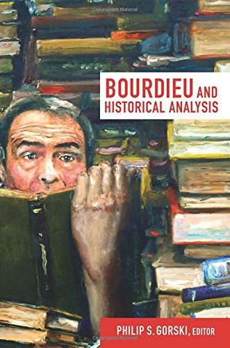 Bourdieu and Historical Analysis (Politics, History, & Culture)