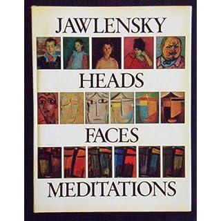 Jawlensky: Heads, Faces, Meditations