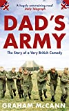 Dad's Army: The Story of a Very British Comedy (Text Only): The Story of a Classic Television Show