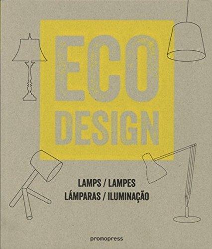 Eco Design. Lamps. Lampes. Lámparas. Iluminaçao (Eco Style)
