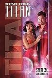 Star Trek - Titan 6: Synthese