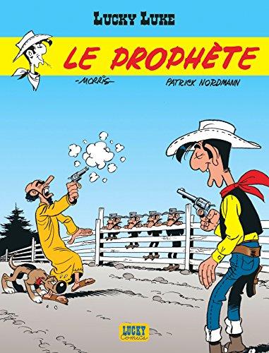 Lucky Luke, tome 39 : Le Prophète par Nordmann