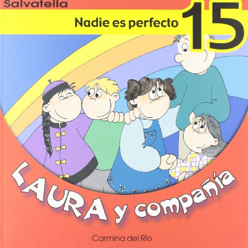 Laura y compañia 15: Nadie es perfecto (Laura y cia.)