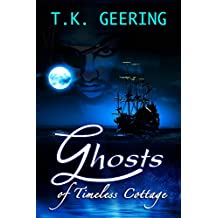 Ghosts of Timeless Cottage